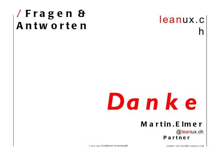/  Fragen & Antworten Martin.Elmer @ lean ux.ch Partner   Danke