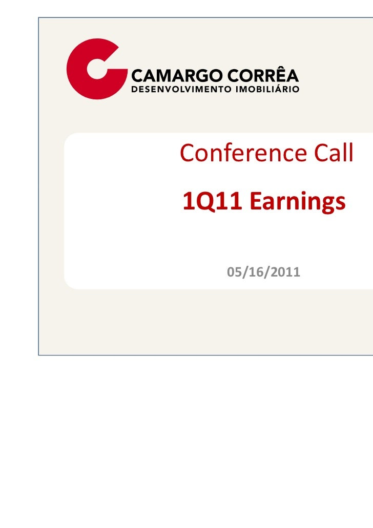 Conference Call1Q11 Earnings    05/16/2011
