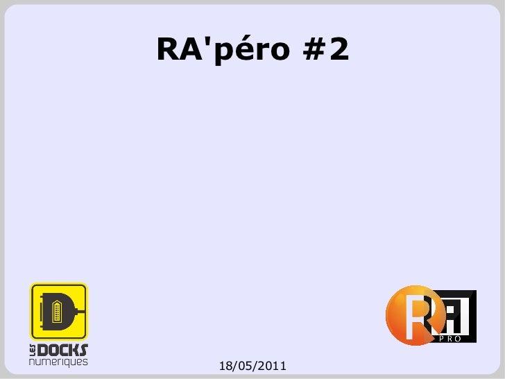 RA'péro #2 18/05/2011