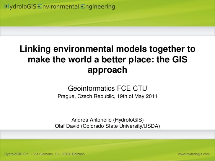 Linking environmental models together to  make the world a better place: the GIS               approach             Geoinf...
