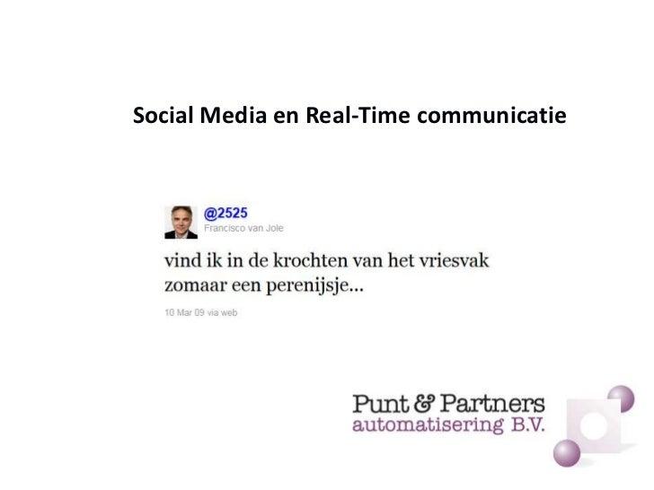 Social Media en Real-Time communicatie<br />
