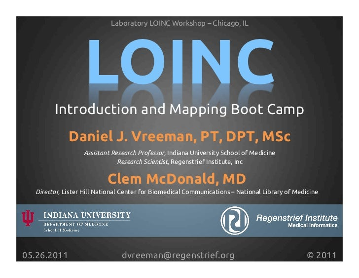 Laboratory LOINC Workshop – Chicago, IL!                    LOINC!         Introduction and Mapping Boot Camp!            ...