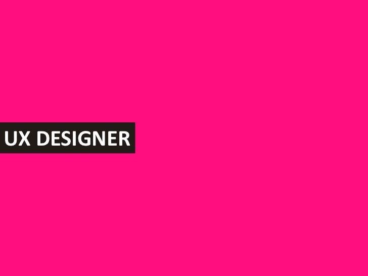 UX Designer<br />