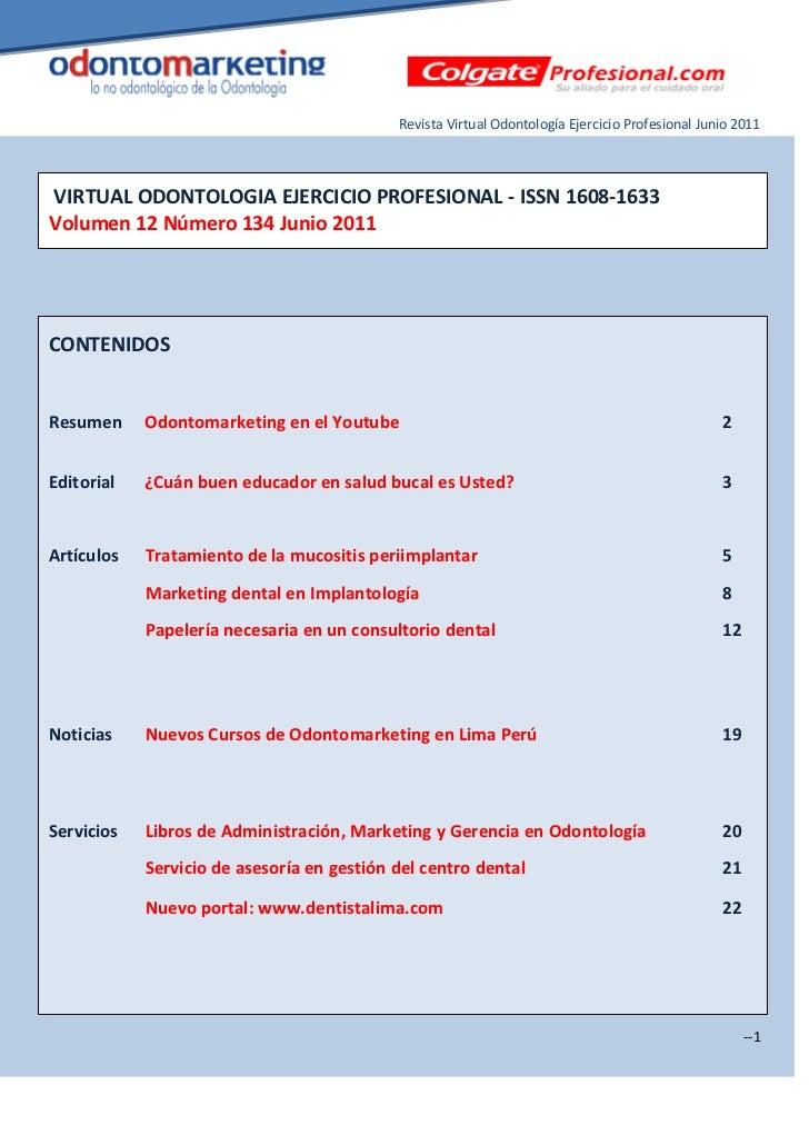 Revista Virtual Odontología Ejercicio Profesional Junio 2011VIRTUAL ODONTOLOGIA EJERCICIO PROFESIONAL - ISSN 1608-1633Volu...