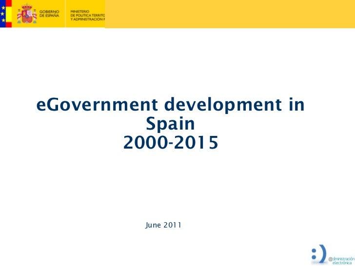 eGovernment development in          Spain        2000-2015          June 2011