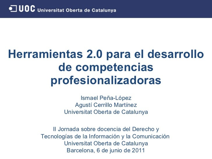Tools 2.0 for the development of       professional skills           f    i   l kill                 Ismael Peña-López    ...