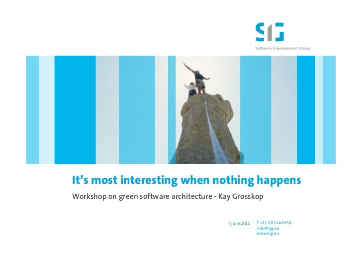 It's most interesting when nothing happensWorkshop on green software architecture - Kay Grosskop                          ...