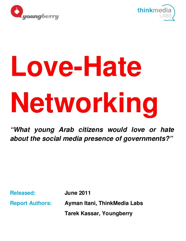 """Love-HateNetworking""""What young Arab citizens would love or hateabout the social media presence of governments?""""Released:  ..."""