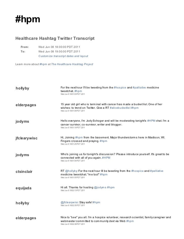 #hpmHealthcare Hashtag Twitter Transcript   From:        Wed Jun 08 18:00:00 PDT 2011   To:          Wed Jun 08 19:00:00 P...