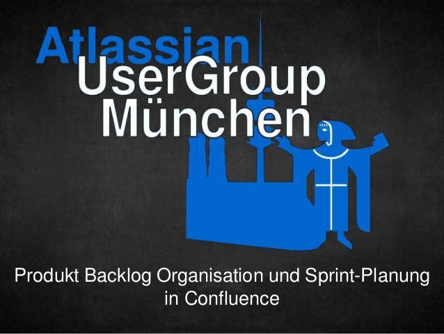 Produkt Backlog Organisation und Sprint-Planung in Confluence