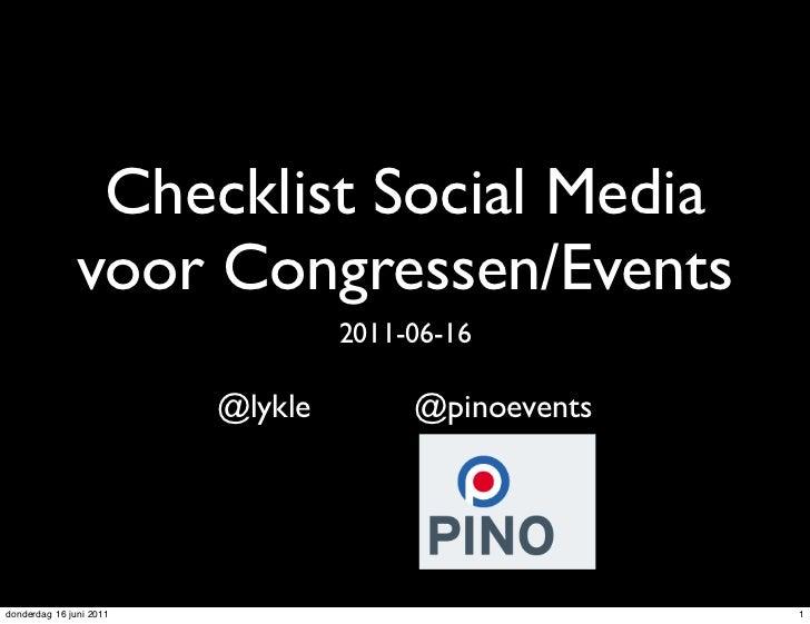 Checklist Social Media               voor Congressen/Events                                  2011-06-16                   ...