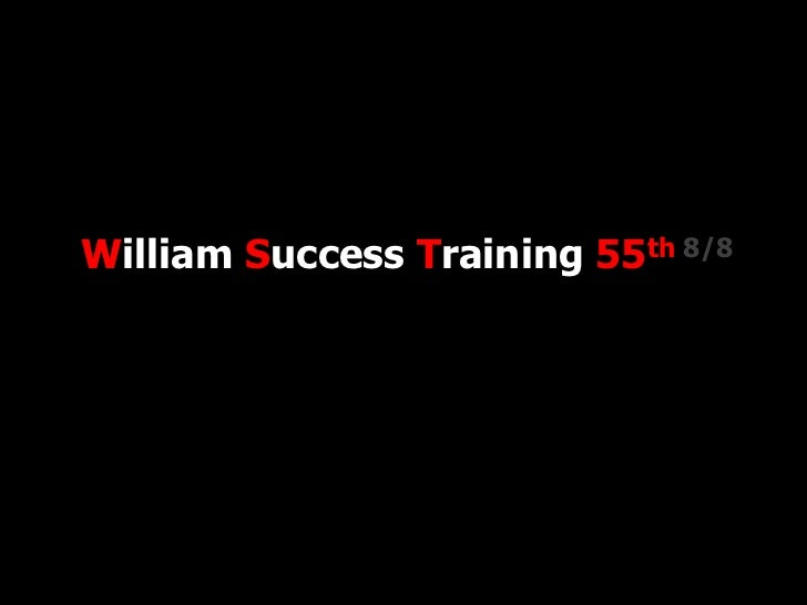 William Success Training 55th 8/8