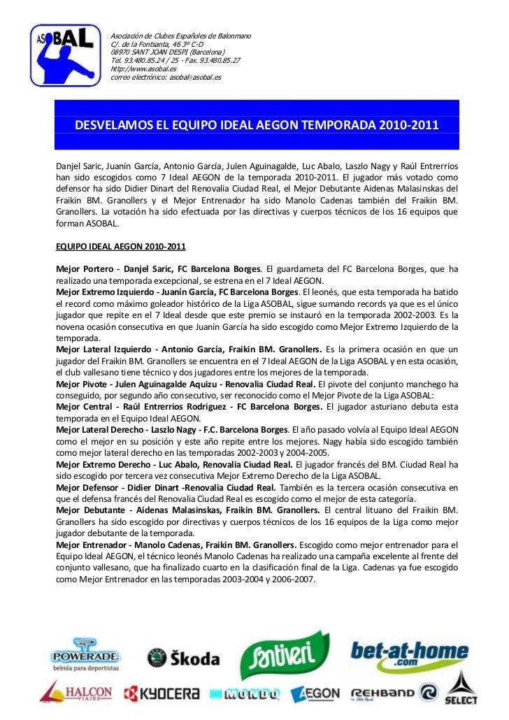 Asociación de Clubes Españoles de Balonmano              C/. de la Fontsanta, 46 3º C-D              08970 SANT JOAN DESPI...