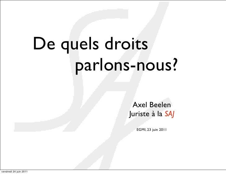 De quels droits                             parlons-nous?                                    Axel Beelen                  ...