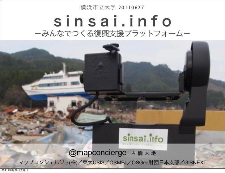 20110627                @mapconcierge                                         http://sinsai.info/                ( )   CSI...