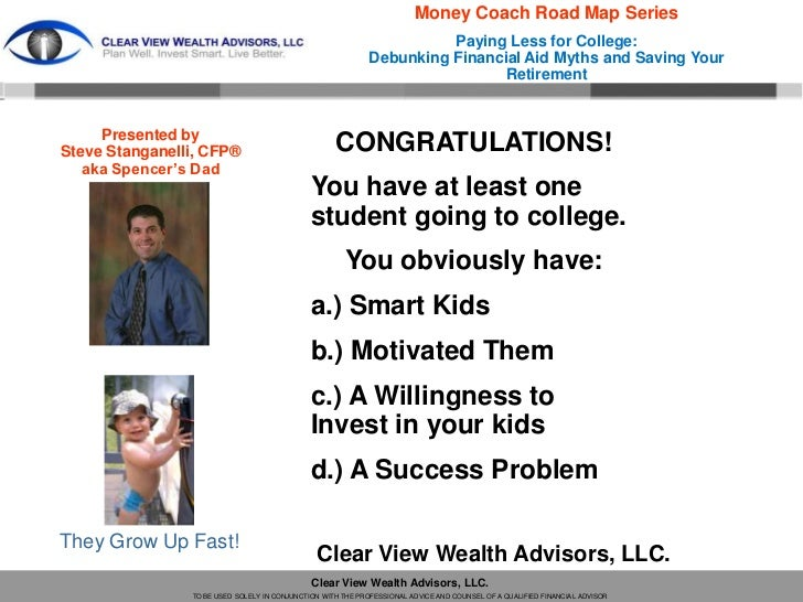 Money Coach Road Map Series                                                                       Paying Less for College:...