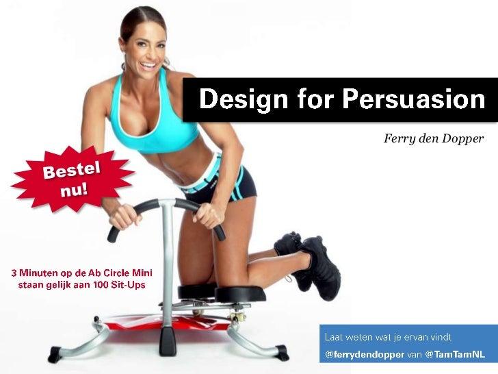 12 Persuasion tactiekenvoorhogereconversie<br />Ferry den Dopper<br />Bestel nu!<br />3 Minuten op de Ab Circle Mini staan...