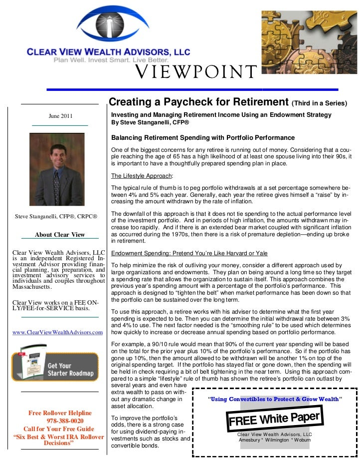 V IEWPOINT                                      Creating a Paycheck for Retirement (Third in a Series)             June 20...