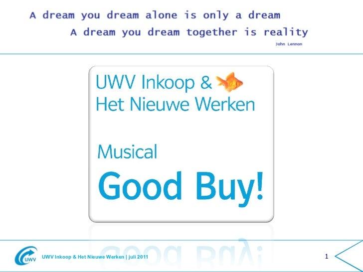 UWV Inkoop & Het Nieuwe Werken | juli 2011