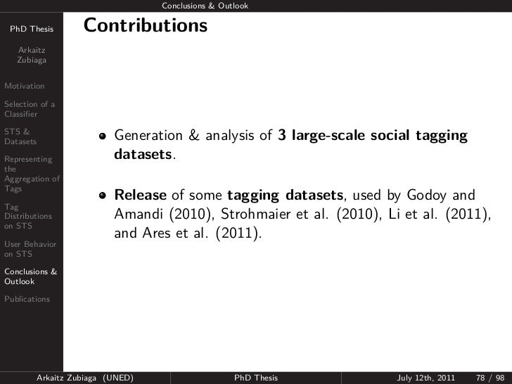 Conclusions & Outlook PhD Thesis          Contributions   Arkaitz   ZubiagaMotivationSelection of aClassifierSTS &Datasets ...