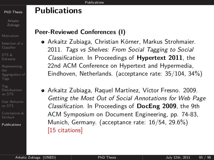 Publications PhD Thesis          Publications   Arkaitz   ZubiagaMotivation                     Peer-Reviewed Conferences ...