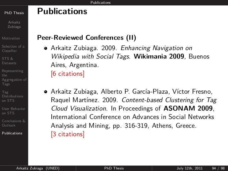 Publications PhD Thesis          Publications   Arkaitz   ZubiagaMotivation           Peer-Reviewed Conferences (II)Select...
