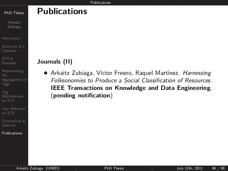 Publications PhD Thesis          Publications   Arkaitz   ZubiagaMotivationSelection of aClassifierSTS &Datasets           ...