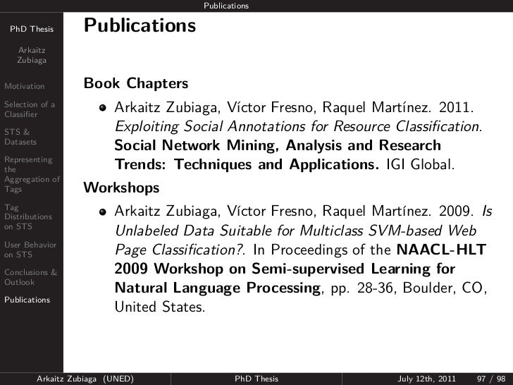 Publications PhD Thesis          Publications   Arkaitz   ZubiagaMotivation           Book ChaptersSelection of aClassifier...