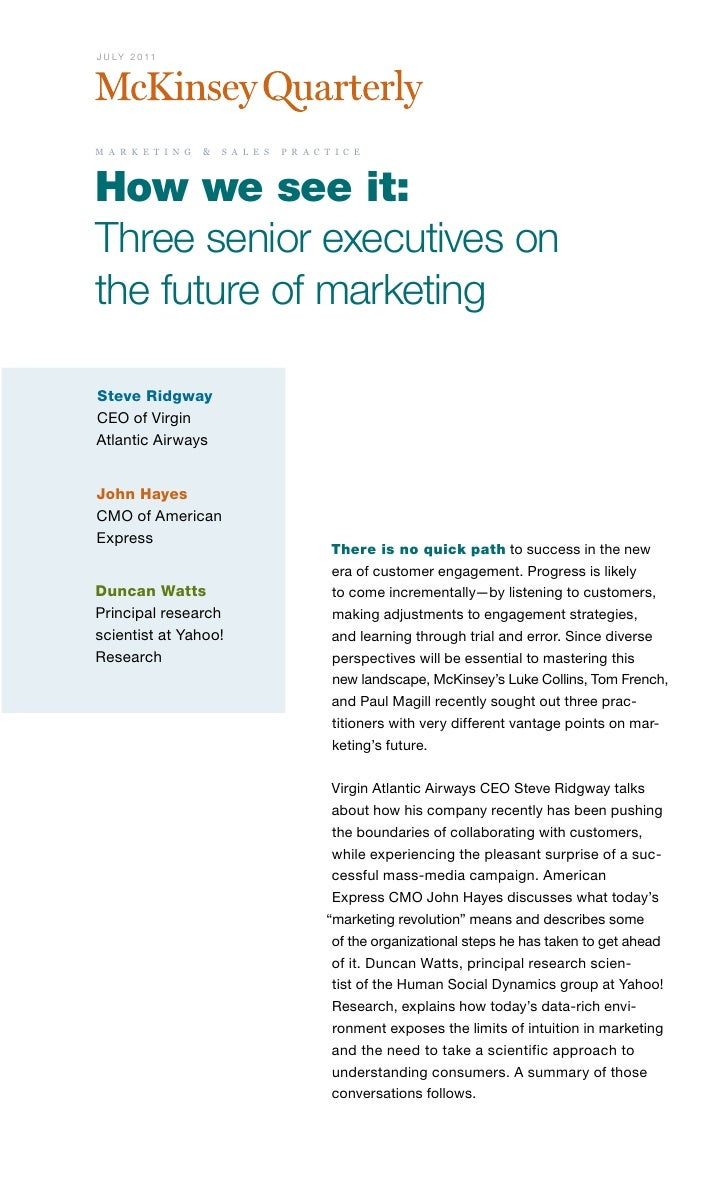J U LY 2 0 11m a r k e t i n g   & s a l e s   p r a c t i c eHow we see it:Three senior executives onthe future of market...