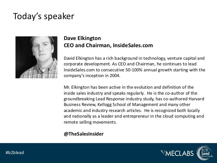 Today's speaker               Dave Elkington               CEO and Chairman, InsideSales.com               David Elkington...