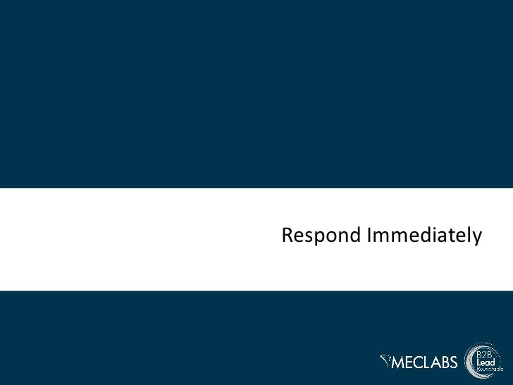 Respond Immediately