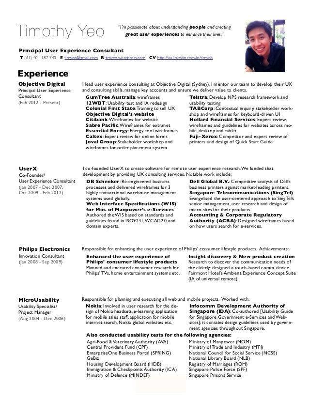 """Page 1 of 4 Timothy Yeo Principal User Experience Consultant """"I'm passionate about understanding people and creating great..."""