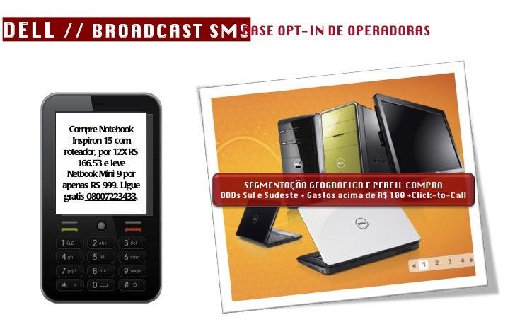 Compre Notebook Inspiron 15 com roteador, por 12X RS 166,53 e leve Netbook Mini 9 por apenas RS 999. Ligue gratis  0800722...