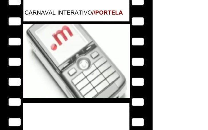 CARNAVAL INTERATIVO //PORTELA