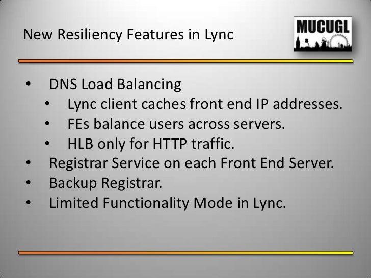 Voice Resiliency in Lync Server 2010 Slide 3