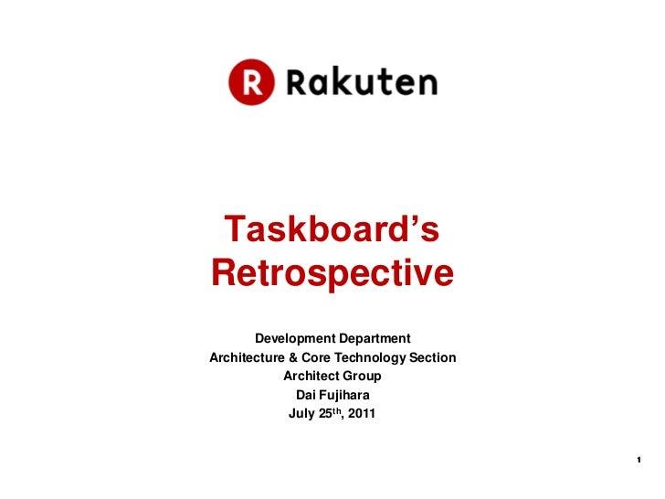 Taskboard'sRetrospective       Development DepartmentArchitecture & Core Technology Section            Architect Group    ...