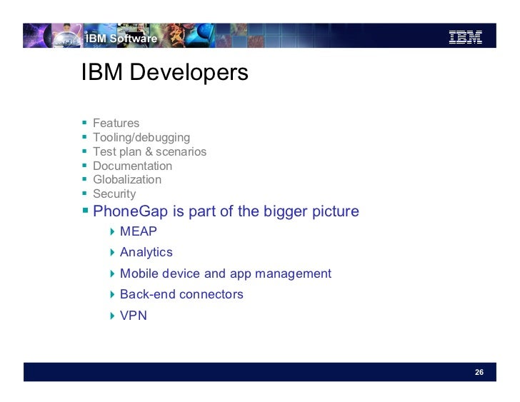 IBM Developers   Features   Tooling/debugging   Test plan & scenarios   Documentation   Globalization   Securi...