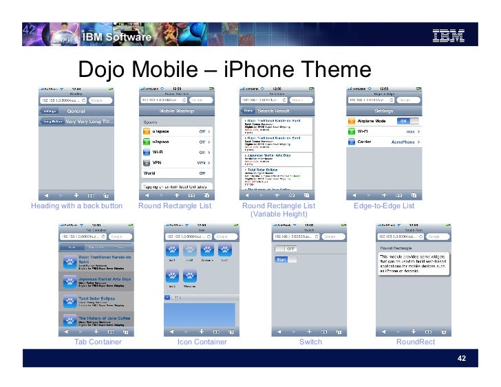 42              Dojo Mobile – iPhone Theme Heading with a back button   Round Rectangle List       Round Rectangle List   ...