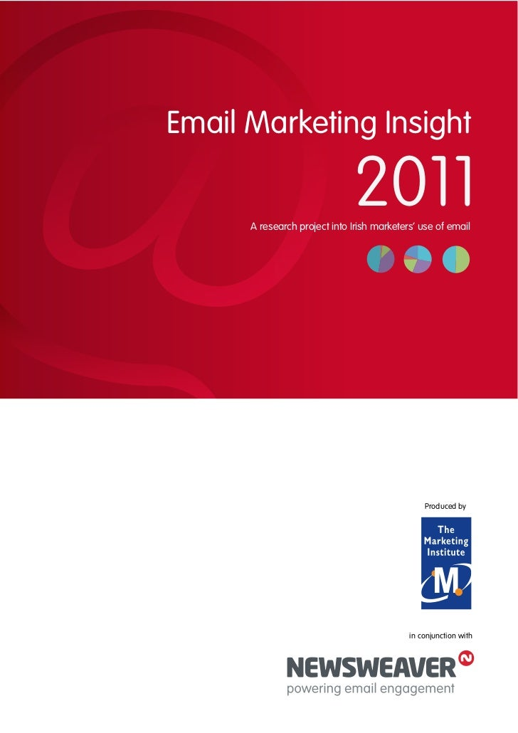 Email Marketing Insight                              2011      A research project into Irish marketers' use of email      ...