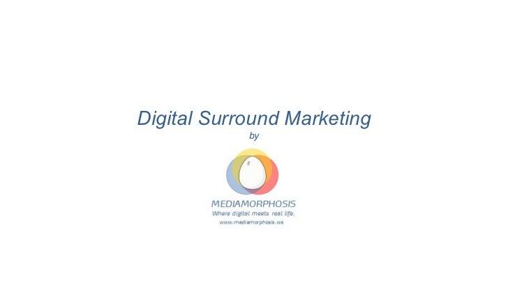 Digital Surround Marketing by