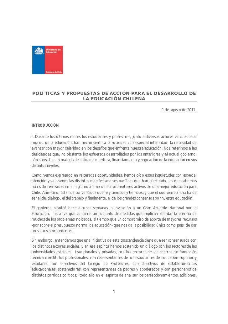 POLÍTICAS Y PROPUESTAS DE ACCIÓN PARA EL DESARROLLO DE                 LA EDUCACIÓN CHILENA                               ...