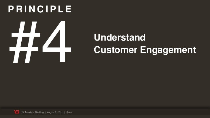 PRINCIPLE#4                                               Understand                                                 Custo...