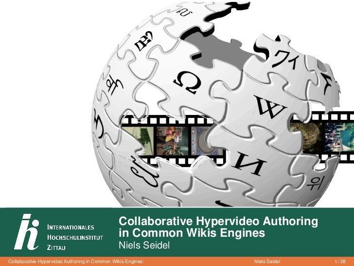Collaborative Hypervideo Authoring                                                in Common Wikis Engines                 ...