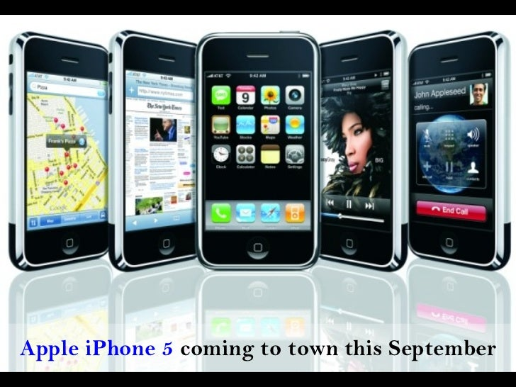 Apple iPhone 5  coming to town this September http://www.7yup.com/wp-content/uploads/2011/04/iphone-5up-small.jpg