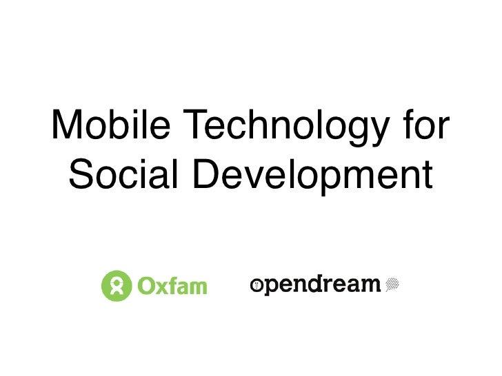 Mobile Technology forSocial Development