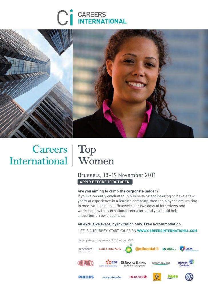 Careers TopInternational Women            Brussels, 18–19 November 2011             APPLY BEFORE 10 OCTOBER            Are...