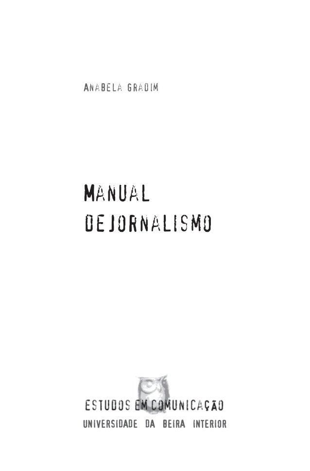 Anabela Gradim  Manual de Jornalismo  UNIVERSIDADE DA BEIRA INTERIOR 3