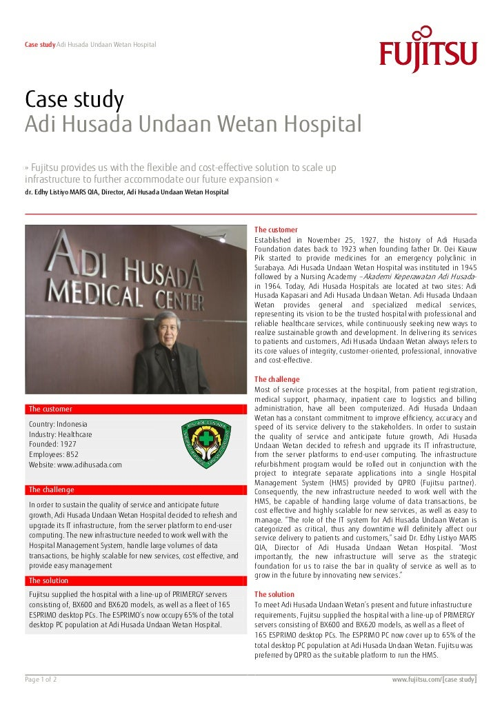 Case study Adi Husada Undaan Wetan HospitalCase studyAdi Husada Undaan Wetan Hospital» Fujitsu provides us with the flexib...