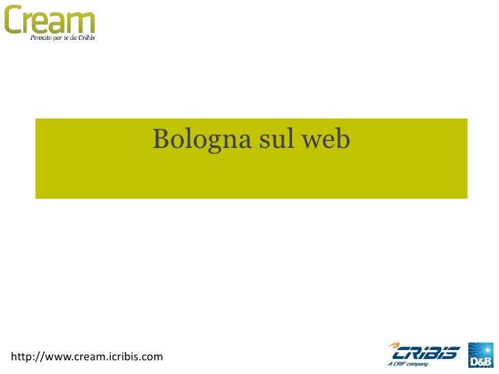 Bologna sul webhttp://www.cream.icribis.com