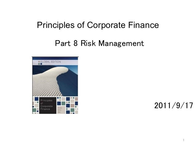 1 Principles of Corporate Finance  Part 8 Risk Management      2011/9/17